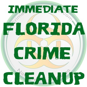 Crime Scene Clean Up Florida FAST